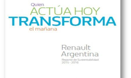 DESARROLLO Y PRESENTACIÓN DEL REPORTE DE SUSTENTABILIDAD 2015-2016 RENAULT ARGENTINA S.A.